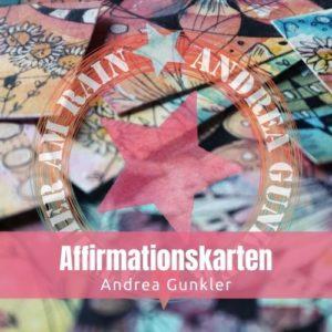 Affirmationskarten - Affirmationen finden, Karten gestalten, Leben verändern