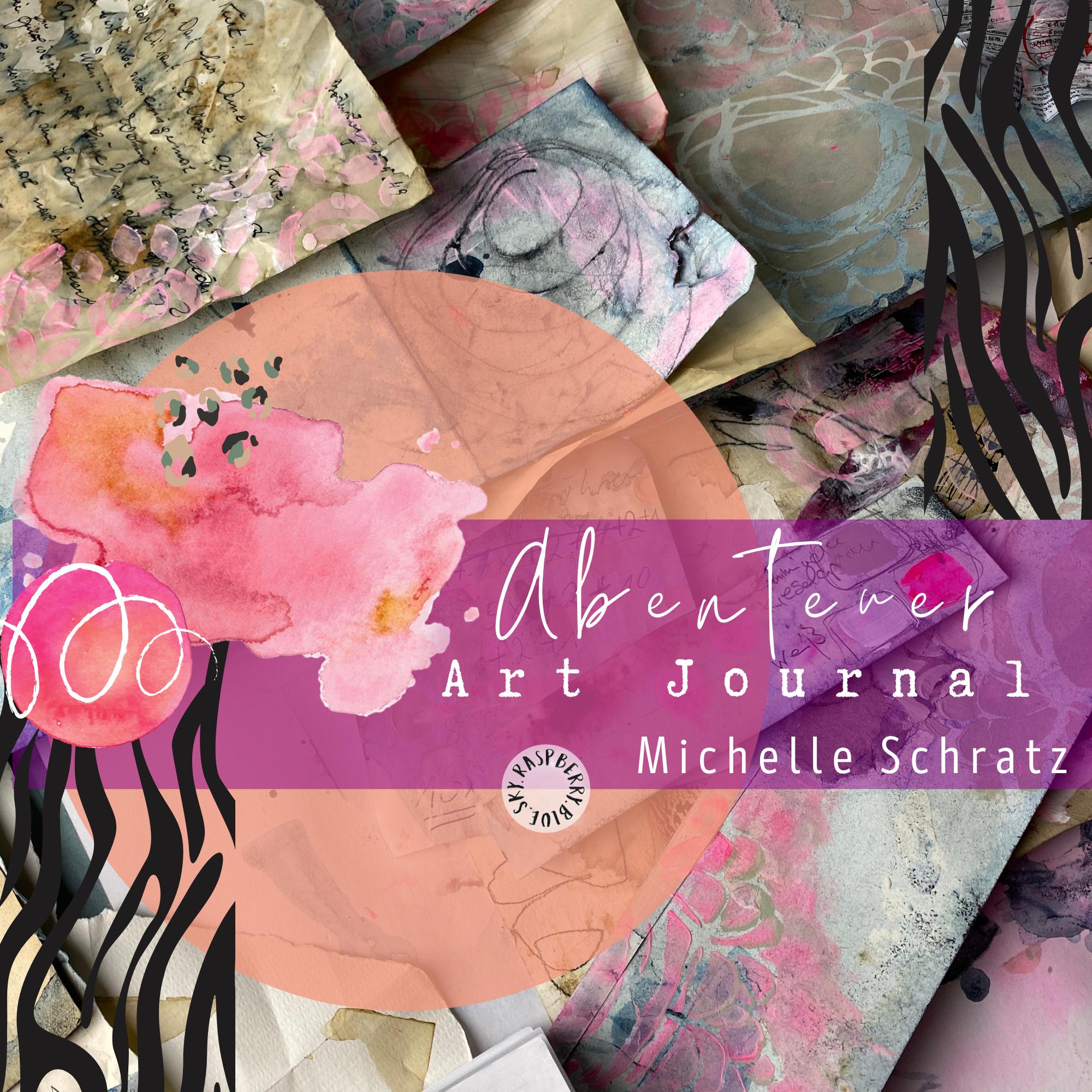Abenteuer Art Journal mit Michelle Schratz
