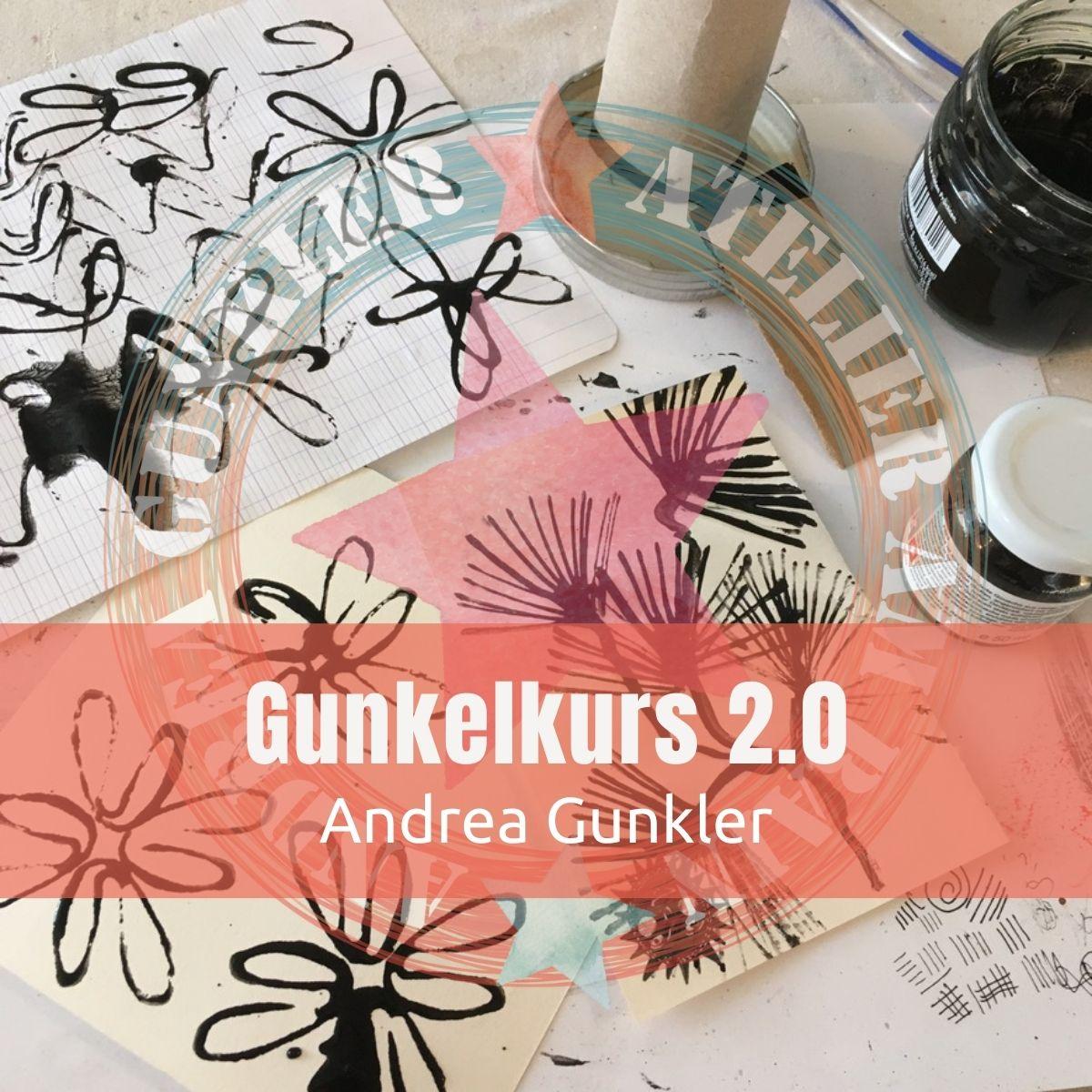 Gunkelkurs 2.0 mit Andrea Gunkler